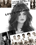 Love's Promise - One Direction & Justin Bieber