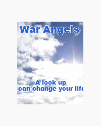 War Angels Book 1: A look up can change your life