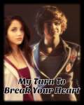 My Turn To Break Your Heart - One Direction