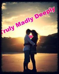truly madly deeply in love