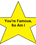 You're Famous, So Am I *Completed*