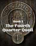 The Fourth Quarter Quell (COMPLETED)