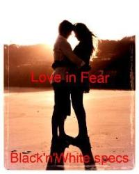 Love in Fear