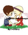 Forever and Always(a Louis tomlinson fanfic)16+