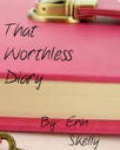 That Worthless Diary