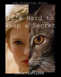 It's Hard to Keep a Secret •One Direction FanFiction•