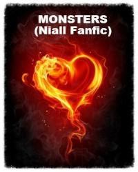 Monsters( Niall fanfic)