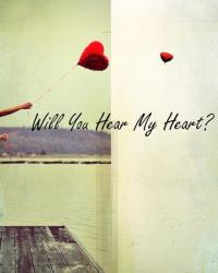 Will You Hear My Heart?