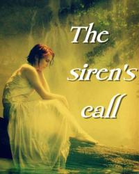 The siren's call