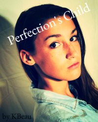 2. Perfection's Child