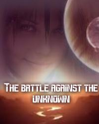 The battle against the unknown