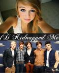 1D Kidnapped Me