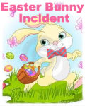 An Easter Bunny Incident