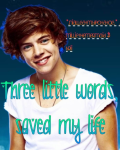 Three little words, saved my life