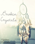 Broken Crystals