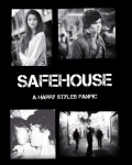 Safehouse- A Harry Styles fanfiction