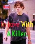 In Love With A Killer.