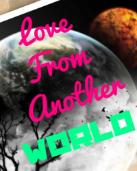 Love from another world