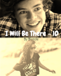 I Will Be There - One Direction