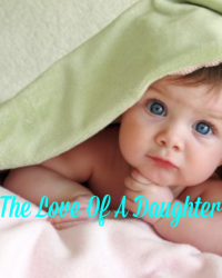 The Love Of A Daughter