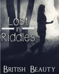 Lost in Riddles (Harry Potter Fanfiction