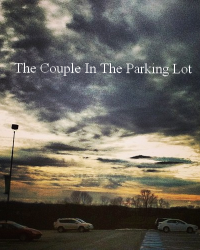 The Couple In The Parking Lot