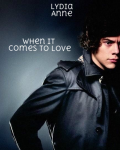 When It Comes To Love