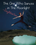 The One Who Dances in The Moonlight