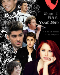 *PAUSE* When i was your man. ∞ - 1D/JB