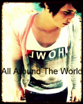 All Around The World - Danisnotonfire