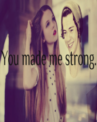 | You Made Me Strong | ♫One Direction♫ (PAUSE)
