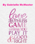 Love Is A Ruthless Game