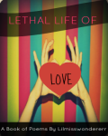 Lethal Life Of Love