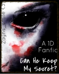Can he keep my secret? (One Direction Fanfiction)