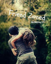 Friend Zoned *COMING SOON*