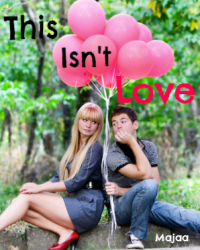 This Isn't Love - One Shot