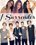 I Surrender (Sequel to I'm Not Yours Anymore)