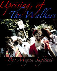 Uprising, of the Walkers