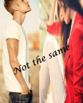 Not the same - Justin Bieber