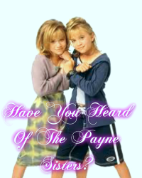 Have You Heard Of The Payne Sisters?