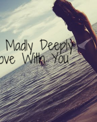 Truly, Madly, Deeply In Love With You (Niall Horan fanfic)