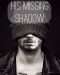 His missing shadow (Zayn Malik)