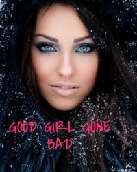 Good Girl Gone Bad(Harry Styles Fanfic)