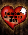 Please Don't Stamp on my Heart