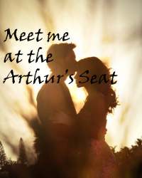 Meet me at the Arthur's Seat ©