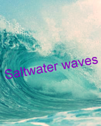 Saltwater waves