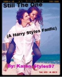 Still the One ( A Harry Styles Fanfic)