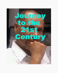 Journey To the 21st Century