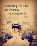 Someday I'll be in Paris