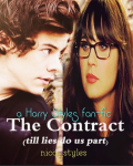 The Contract (till LIES do us part) - a Harry Styles fan-fiction